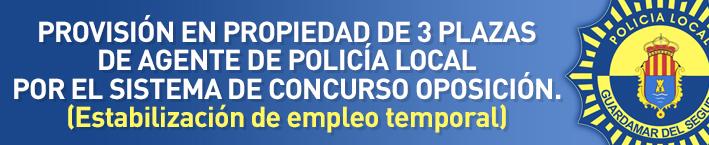Provisión en propiedad de 3 plazas de agente de policía local por el sistema de concurso oposición. (Estabilización de empleo temporal)