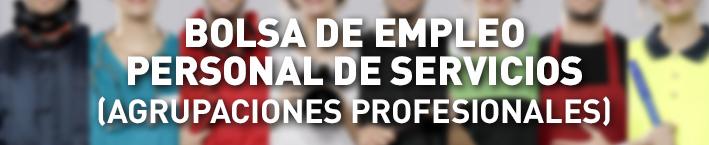 Bolsa de empleo personal de servicios (Agrupaciones Profesionales)