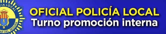 Oficial Policía Local – Turno promoción interna.